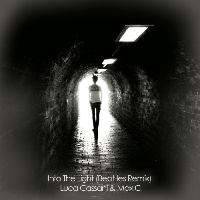 Into The Light (Beat-les Remix) – Luca Cassani & Max C