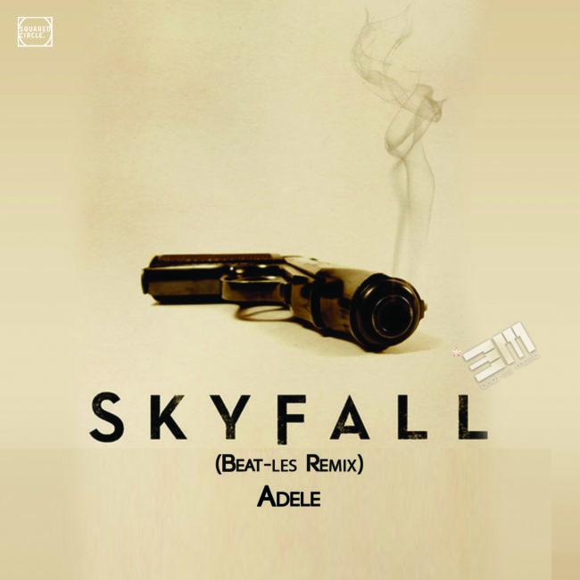 Skyfall (Beat-les Remix) – Adele